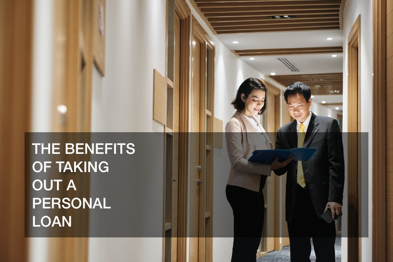 benefits of taking out a personal loan