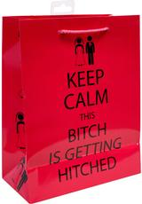 KEEP CALM BITCH GETTING HITCHED GIFT BAG