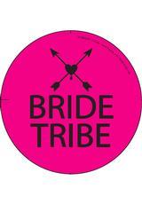 BRIDE TRIBE BACHELORETTE 3 INCH BUTTON