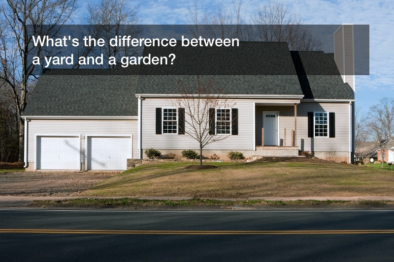 difference between yard and garden