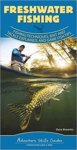 Freshwater Fishing Adventure Skills Guide