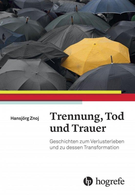 Trennung, Tod und Trauer - Buchrezension / Bild: Hogrefe Verlag