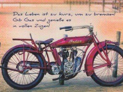 Das Leben ist zu kurz, um zu bremsen! Gib Gas und genieße es in vollen Zügen!