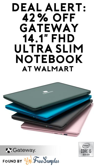 DEAL ALERT: 42% OFF Gateway 14.1″ FHD Ultra Slim Notebook At Walmart