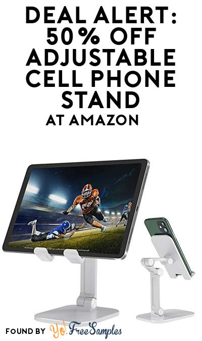 DEAL ALERT: 50% OFF Adjustable Cell Phone Stand At Amazon