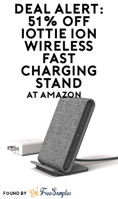 DEAL ALERT: 51% OFF iOttie Ion Wireless Fast Charging Stand At Amazon