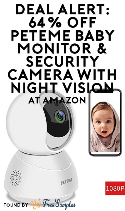 DEAL ALERT: 64% OFF Peteme Baby Monitor & Security Camera With Night Vision At Amazon