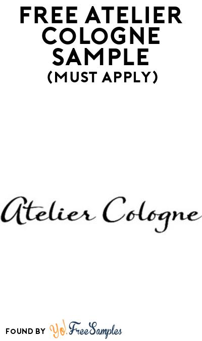 FREE Atelier Cologne Sample At BzzAgent (Must Apply)