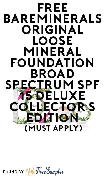 FREE Bareminerals Original Loose Mineral Foundation Broad Spectrum Spf 15 Deluxe Collector's Edition At BzzAgent (Must Apply)