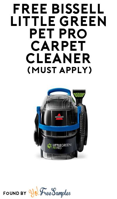 FREE Bissell Little Green Pet Pro Carpet Cleaner At BzzAgent (Must Apply)