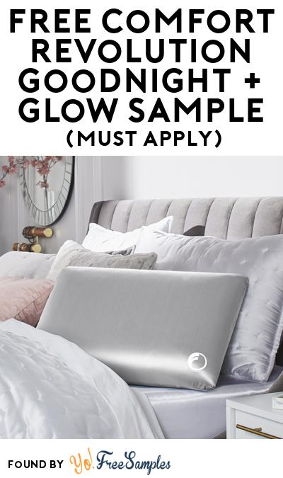 FREE Comfort Revolution Goodnight + Glow Sample At BzzAgent (Must Apply)