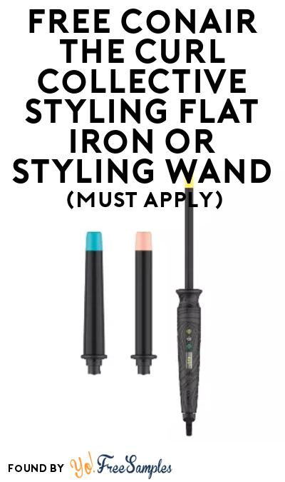 FREE Conair The Curl Collective Styling Flat Iron or Styling Wand At BzzAgent (Must Apply)