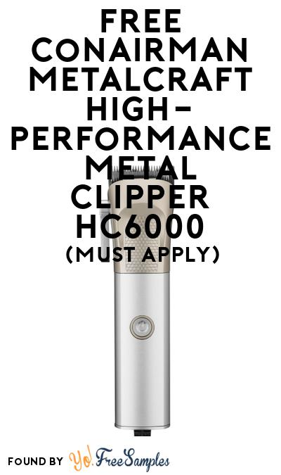 FREE Conairman Metalcraft High-Performance Metal Clipper HC6000 At BzzAgent (Must Apply)