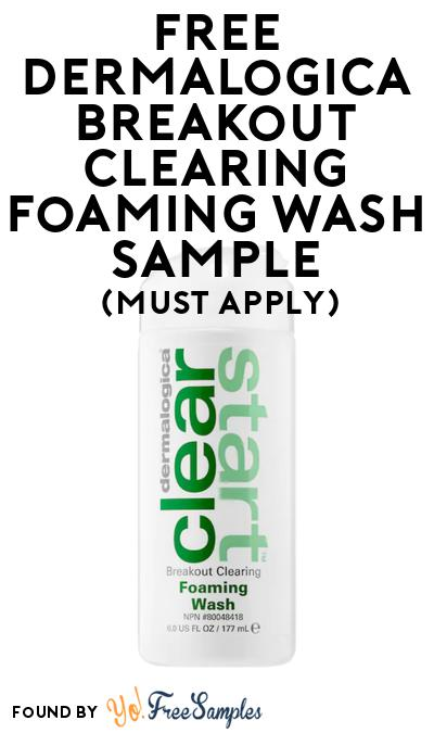 FREE Dermalogica Breakout Clearing Foaming Wash Sample At BzzAgent (Must Apply)