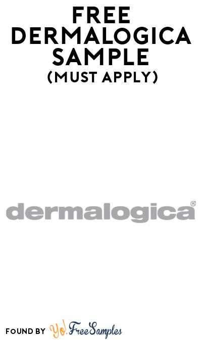FREE Dermalogica Clear Start Brightening Foam At BzzAgent (Must Apply)