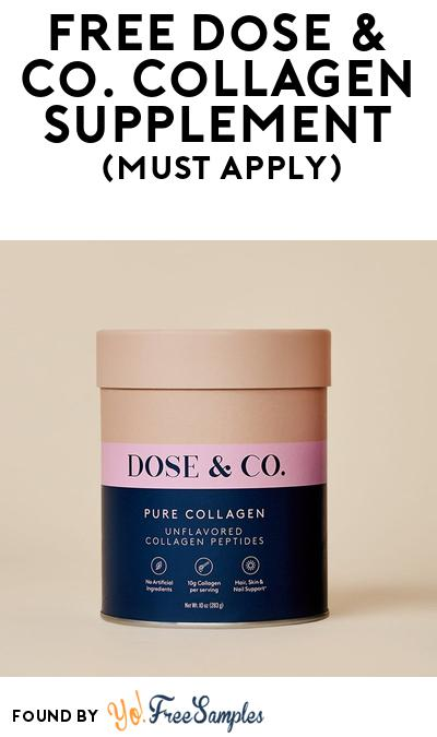 FREE Dose & Co. Collagen Supplement At BzzAgent (Must Apply)