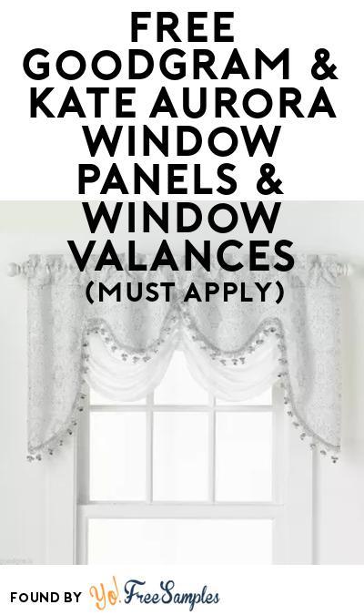 FREE Goodgram & Kate Aurora Window Panels & Window Valances At BzzAgent (Must Apply)