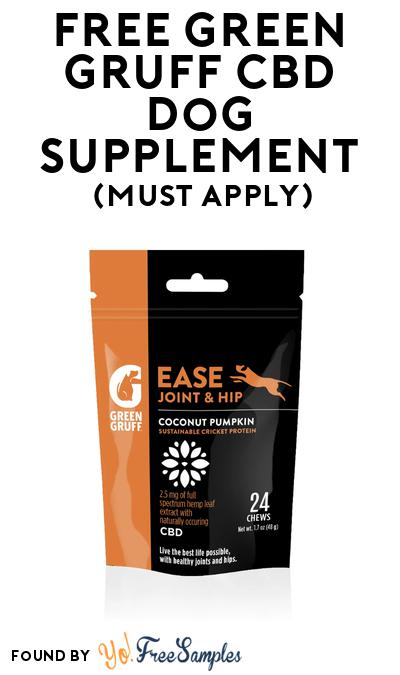 FREE Green Gruff CBD Dog Joint & Hip Supplement At BzzAgent (Must Apply)