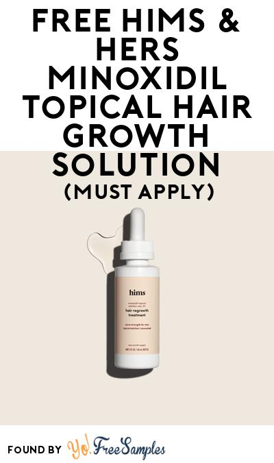 FREE Hims & Hers Minoxidil Topical Hair Growth Solution At BzzAgent (Must Apply)
