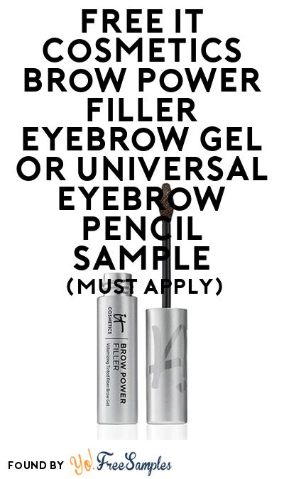 FREE IT Cosmetics Brow Power Filler Eyebrow Gel or Universal Eyebrow Pencil Sample At BzzAgent (Must Apply)