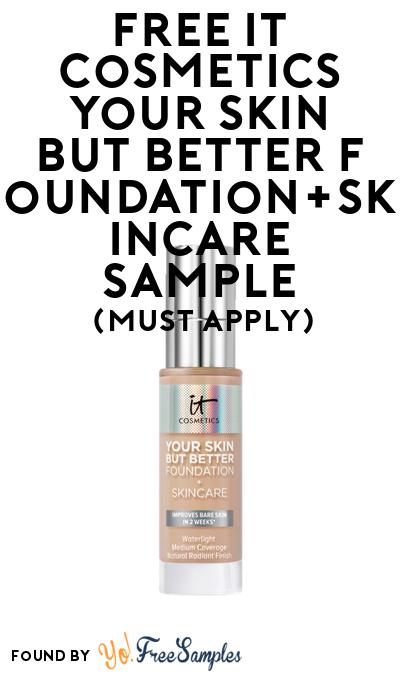FREE IT Cosmetics Your Skin But Better Foundation+Skincare Sample At BzzAgent (Must Apply)