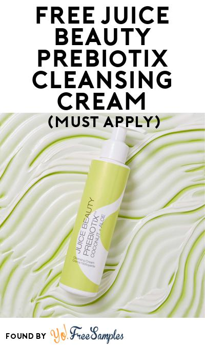 FREE Juice Beauty Prebiotix Cleansing Cream At BzzAgent (Must Apply)