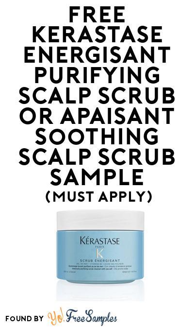 FREE Kerastase Scalp Scrub Samples At BzzAgent (Must Apply)