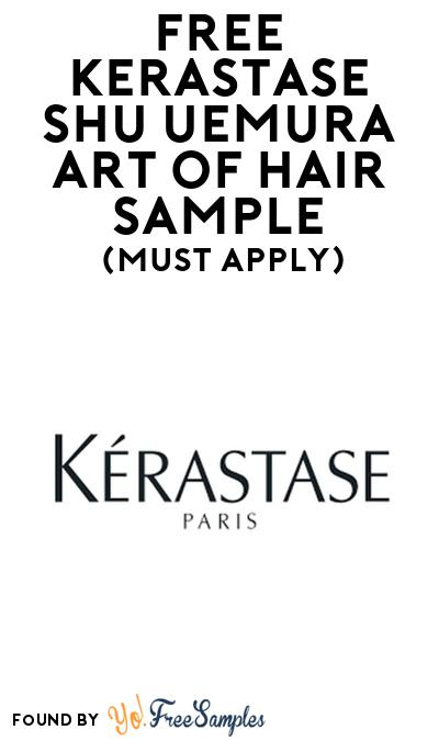 FREE Kerastase Shu Uemura Art Of Hair Sample At BzzAgent (Must Apply)