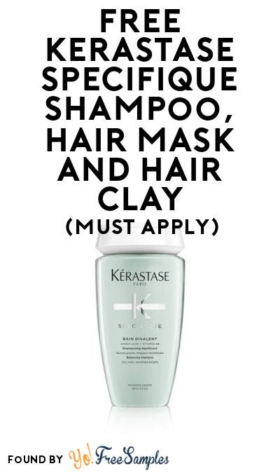 FREE Kerastase Specifique Shampoo, Hair Mask And Hair Clay At BzzAgent (Must Apply)