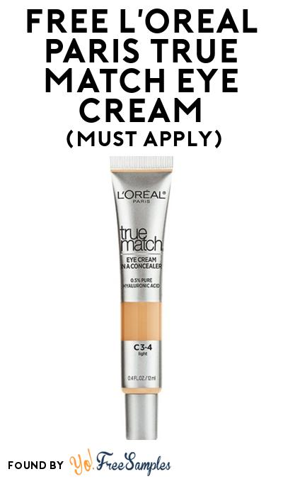 FREE L'Oreal Paris True Match Eye Cream At BzzAgent (Must Apply)