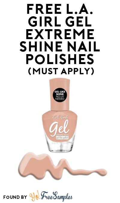 FREE L.A. Girl Gel Extreme Shine Nail Polishes At BzzAgent (Must Apply)