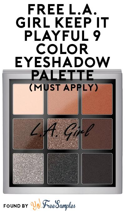 FREE L.A. Girl Keep It Playful 9 Color Eyeshadow Palette At BzzAgent (Must Apply)