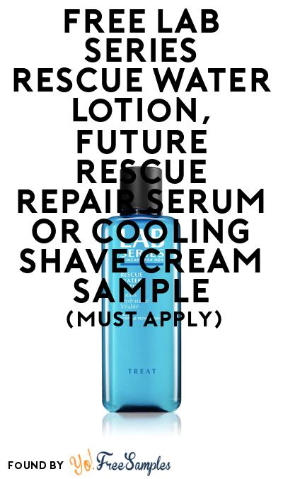 FREE Lab Series Rescue Water Lotion, Future Rescue Repair Serum or Cooling Shave Cream Sample At BzzAgent (Must Apply)