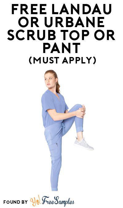 FREE Landau or Urbane Scrub Top or Pant At BzzAgent (Must Apply)