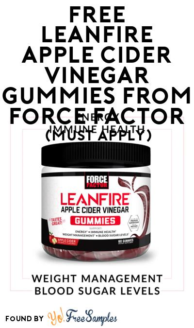 FREE Leanfire Apple Cider Vinegar Gummies From Force Factor At BzzAgent (Must Apply)