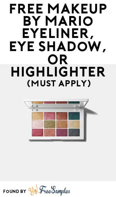 FREE Makeup By Mario Eyeliner, Eye Shadow, Or Highlighter At BzzAgent (Must Apply)