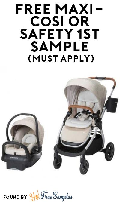 FREE Maxi-Cosi Or Safety 1st Baby Product At BzzAgent (Must Apply)