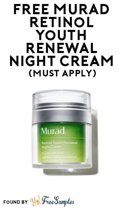 FREE Murad Retinol Youth Renewal Night Cream At BzzAgent (Must Apply)