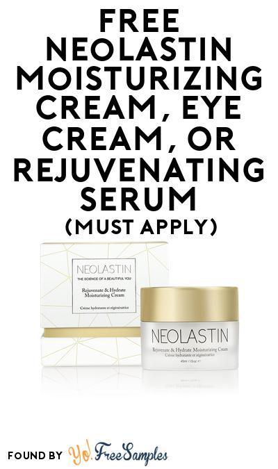 FREE Neolastin Moisturizing Cream, Eye Cream or Rejuvenating Serum At BzzAgent (Must Apply)