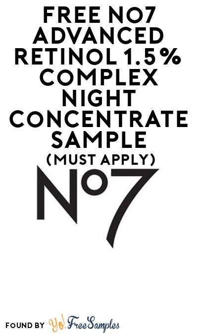 FREE No7 Advanced Retinol 1.5% Complex Night Concentrate Sample At BzzAgent (Must Apply)