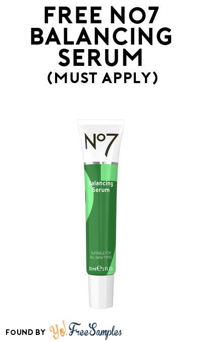 FREE No7 Balancing Serum At BzzAgent (Must Apply)
