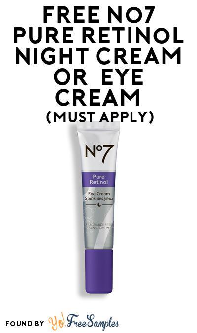 FREE No7 Pure Retinol Night Cream Or  Eye Cream At BzzAgent (Must Apply)