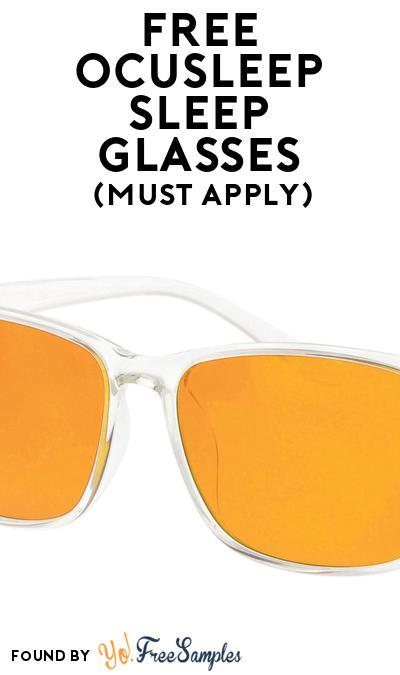 FREE Ocusleep Sleep Glasses At BzzAgent (Must Apply)