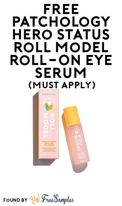 FREE Patchology Hero Status Roll Model Roll-On Eye Serum At BzzAgent (Must Apply)