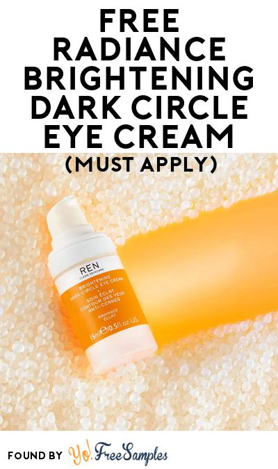 FREE Radiance Brightening Dark Circle Eye Cream At BzzAgent (Must Apply)
