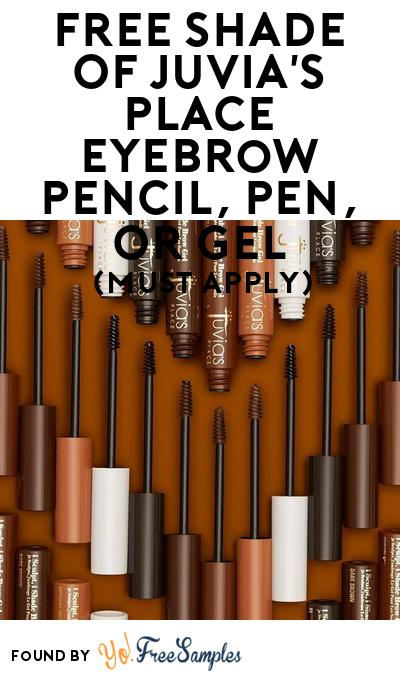 FREE Shade Of Juvia's Place Eyebrow Pencil, Pen, Or Gel At BzzAgent (Must Apply)