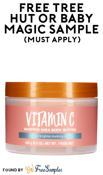 FREE Tree Hut or Baby Magic Beauty Sample At BzzAgent (Must Apply)