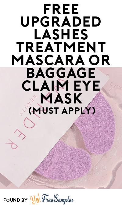 FREE Upgraded Lashes Treatment Mascara or Baggage Claim Eye Mask At BzzAgent (Must Apply)