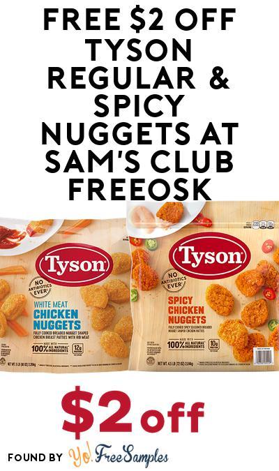 FREE $2 off Tyson Regular & Spicy Nuggets At Sam's Club Freeosk