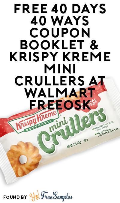 FREE 40 Days 40 Ways Coupon Booklet & Krispy Kreme Mini Crullers At Walmart Freeosk